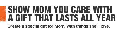 SHOW MOM YOU CARE