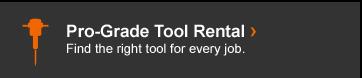 Pro Grade Tool Rental >