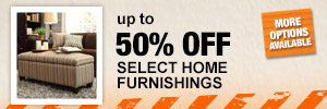Up to 50% OFF Select Home Furnishings