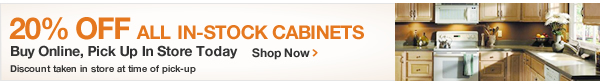 20% Off ALL IN STOCK CABINETS