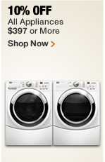 10% OFF ALL APPLIANCES $397 OR MORE