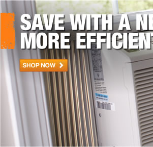 SAVE WITH A NEW, MORE EFFICIENT AIR CONDITIONER