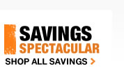 SAVINGS SPECTACULAR- SHOP ALL