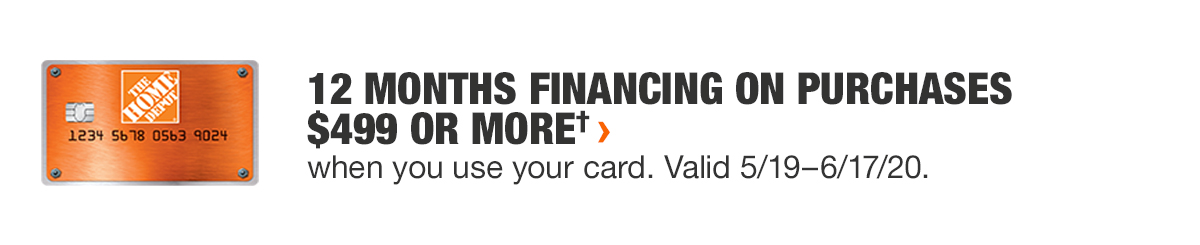 12 MONTHS FINANCING ON PURCHASES $499 OR MORE